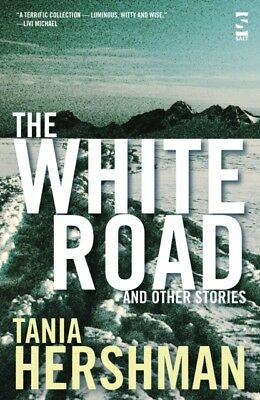 The White Road and Other Stories (Salt Modern Fiction) (Paperback. 9781844714759