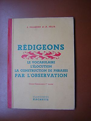 Scolaire Ancien .1959. Redigeons . Ce1.