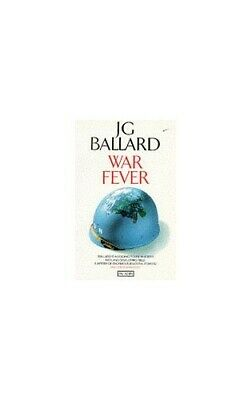 War Fever and Other Stories by Ballard, J. G. Paperback Book The Cheap Fast Free