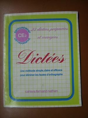 Scolaire Ancien .1983 .23  Dictees . Entrainement Ce2. Orthographe .