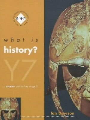 What is History? Year 7 Pupil's Book: A Starter Unit... by Dawson, Ian Paperback