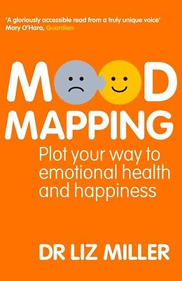 Mood Mapping: Plot your way to emotional health and happiness (Pa. 9781905744770