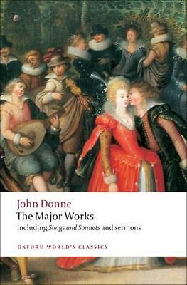 John Donne - The Major Works (Oxford World's Classics) (Paperback. 9780199537945