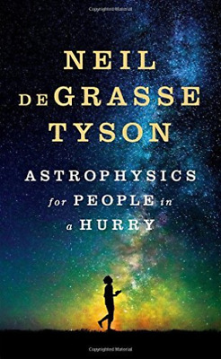 Tyson Neil Degrasse-Astrophysics For People In A Hurry  HBOOK NEW