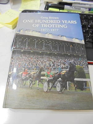100 years of Trotting by Greg Brown