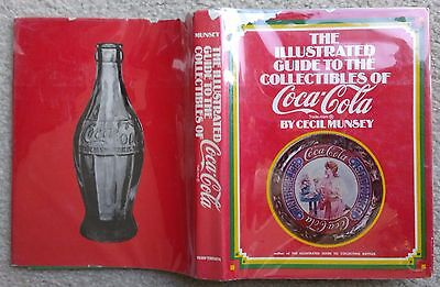the illustrated guide to the collectibles of coca cola, Cecil Munsey,Signed