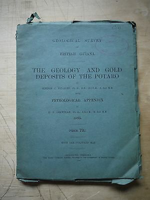 (F9P4) 1935 British Guiana THE GEOLOGY GOLD DEPOSITS OF THE POTARO + LARGE MAP