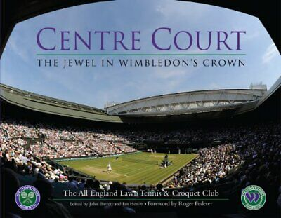 Centre Court : The Jewel in Wimbledon's Crown (Al... by German, Lindsey Hardback