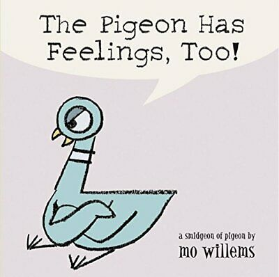 The Pigeon Has Feelings, Too! by Willems, Mo Book The Cheap Fast Free Post