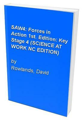 Forces in Action: Key Stage 4 (SCIENCE AT WORK N... by Rowlands, David Paperback