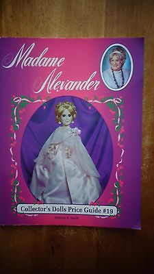 Madame Alexander Collector's Dolls Price Guide No. 19 by Patricia R. Smith SC