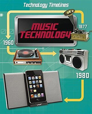 Music Technology (Technology Timelines) New Hardcover Book