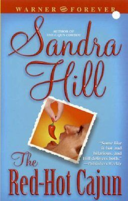 The Red-Hot Cajun (Warner Forever S.) by Hill, Sandra Paperback Book The Cheap