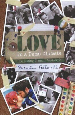 Love in a Damp Climate by Quentin Fottrell Paperback Book The Cheap Fast Free