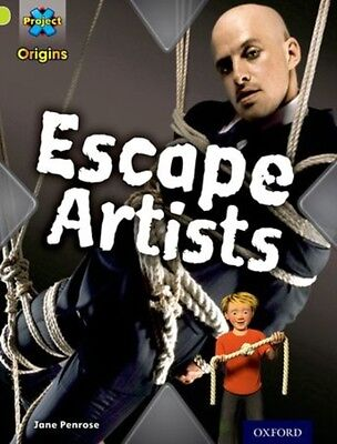 Project X Origins: Lime Book Band, Oxford Level 11: Trapped: Escape Artists (Pa.