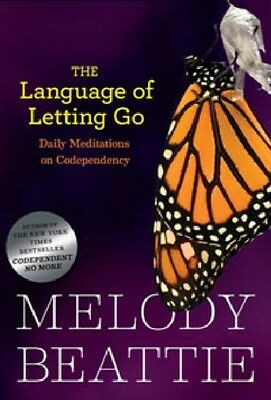 The Language of Letting Go: Daily Meditations on Codependency: Daily Meditation.