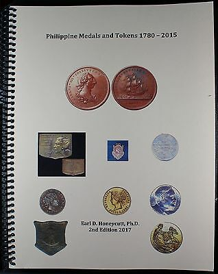 Philippines Medals and Tokens 1780 - 2015 by Dr. Earl Honeycutt 2nd Edition NEW
