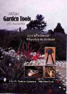Antique Garden Tools And Accessories - New Hardcover Book