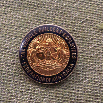#d304.  The Vehicle Builders Employees Federation Of Australia  Lapel  Badge