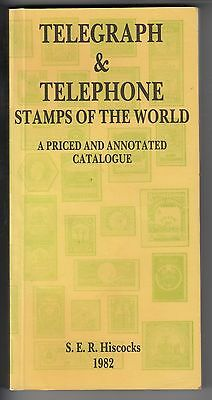 """""""telegraph & Telephone Stamps Of The World"""" 1982 Hiscocks Catalogue"""