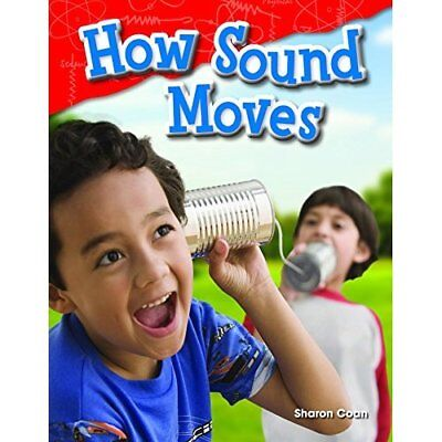 How Sound Moves (Library Bound) (Grade 1) (Science Read - Textbook Binding NEW S