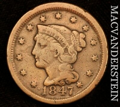 1847 Braided Hair Large Cent - Scarce!!  Better Date!!  #u6143