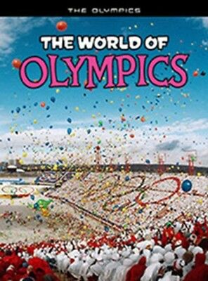 The World of Olympics (The Olympics) (Hardcover), Hunter, Nick, 9781406223958