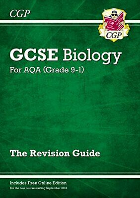 New Grade 9-1 GCSE Biology: AQA Revision Guide with Online Editi... by CGP Books