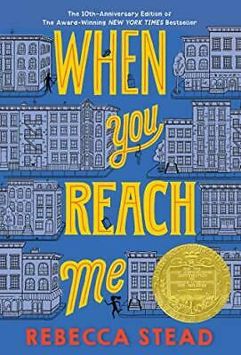 When You Reach Me (Yearling Newbery) by Stead, Rebecca Book The Cheap Fast Free