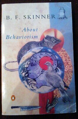 About Behaviorism by Skinner, B. F. Paperback Book The Cheap Fast Free Post