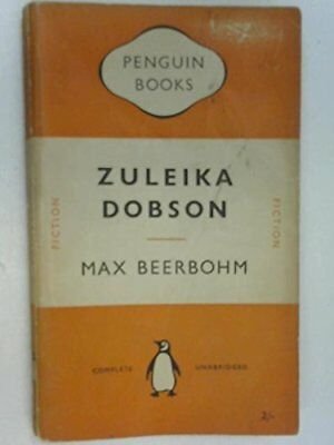 Zuleika Dobson by Max Beerbohm Paperback Book The Cheap Fast Free Post