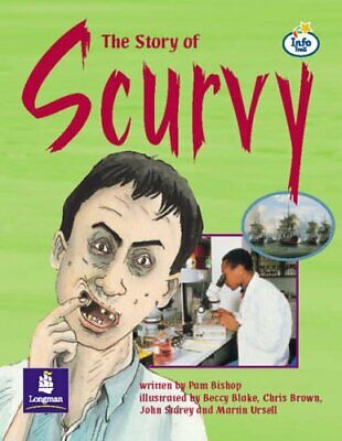 Story of Scurvy Info Trail Independent (LITERACY L... by Coles, Martin Paperback