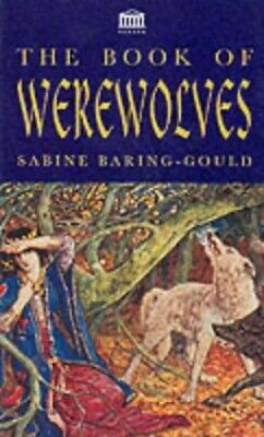 The Book of Werewolves by Baring-Gould, S. Paperback Book The Cheap Fast Free