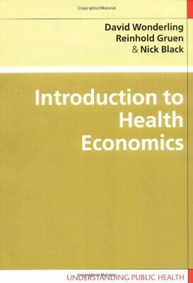 Introduction to Health Economics (Understanding Publ... by Black, Nick Paperback