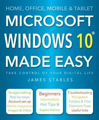 Windows 10 Made Easy by Stables, James Book The Cheap Fast Free Post