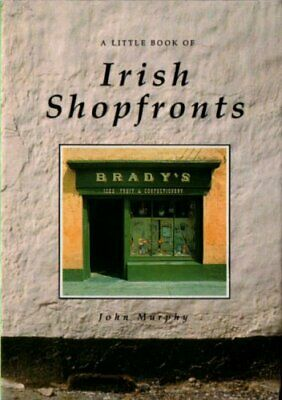 Irish Shopfronts by Murphy, John Hardback Book The Cheap Fast Free Post