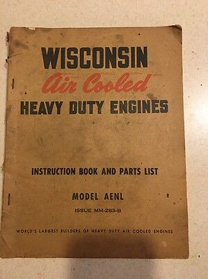 Vintage Wisconsin Heavy Duty Engines Instruction Book Parts List Aenl Mm-283-B