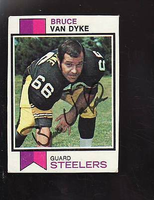 Bruce Van Dyke Signed Autograph Card 1973 Topps Steelers Star