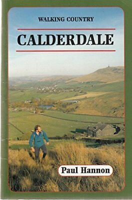 Calderdale (Walking Country) by Hannon, Paul Paperback Book The Cheap Fast Free