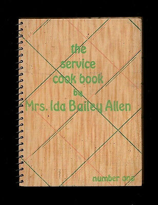 The Service Cook Book By Mrs Ida Bailey Allen-1933 F.w. Woolworth Co. Cookbook