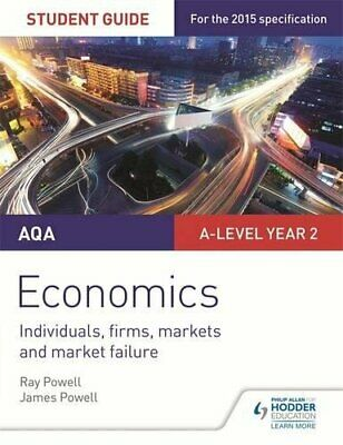 AQA A-level Economics Student Guide 3: Individuals, firms, m... by Powell, James