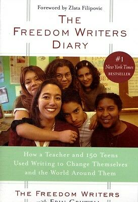 The Freedom Writers Diary: How a Teacher and 150 Teens Used Writing to Change T.