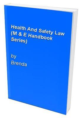 Health And Safety Law (M & E Handbook Series) by Brenda Paperback Book The Cheap