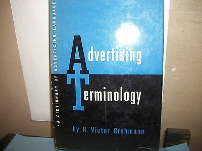 Advertising Terminology By H. Victor Grohmann 1952 Privately Printed In N.y.