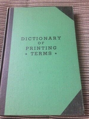 Dictionary Of Printing Terms. Fifth Edition Revised And Enlarged