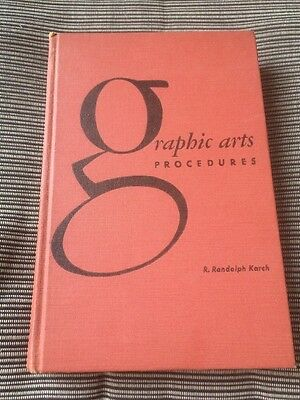 Graphic Arts Procedures Randolph Karch1957