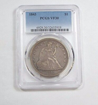 1843 Liberty Seated Dollar CERTIFIED  PCGS  VF 30 Silver $