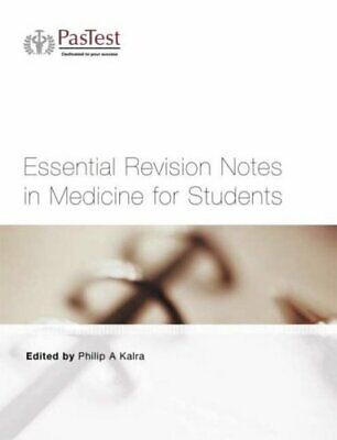 Essential Revision Notes in Medicine for Students by Philip A. Kalra Paperback