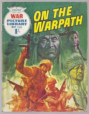 War Picture Library On The Warpath No 398.Fleetway 1967 1/-  (CM1)