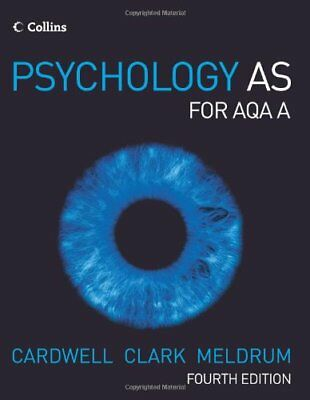 Psychology - Psychology AS for AQA A-Mike Cardwell, Liz Clark, Claire Meldrum